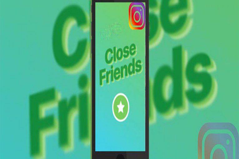 Close Friends اینستاگرام
